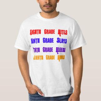 El octavo grado muerde, noveno grado mata, décimo camiseta