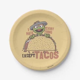 El odio de OscarI todo exceptúa el Tacos Plato De Papel
