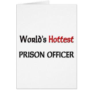 El oficial de prisión más caliente de los mundos tarjeta de felicitación