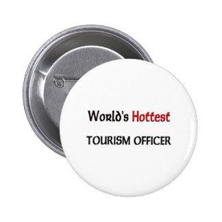 El oficial más caliente del turismo del mundo pin