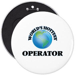 El operador más caliente del mundo