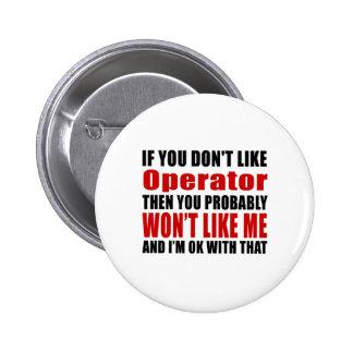 El operador no tiene gusto de diseños chapa redonda de 5 cm