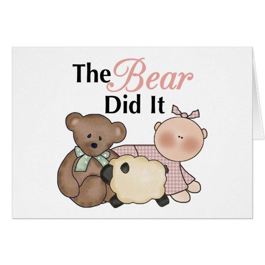 El oso lo hizo tarjeta de felicitación divertida