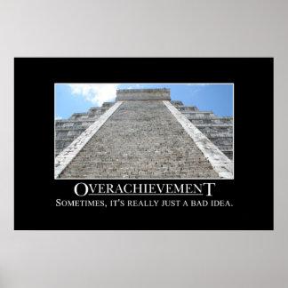 El Overachievement es realmente una mala idea [el  Póster