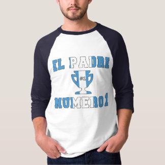 EL Padre Número 1 - papá del número 1 en Camisetas