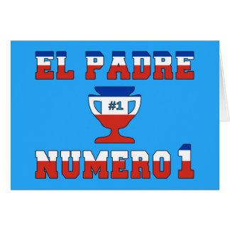 EL Padre Número 1 - papá del número 1 en chileno Tarjeta De Felicitación
