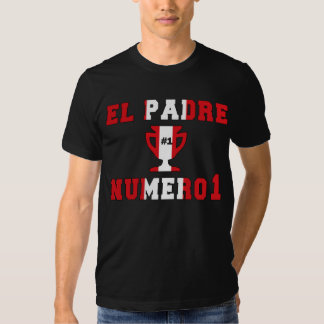 EL Padre Número 1 - papá del número 1 en Peruvian Camisetas
