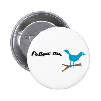 El pájaro azul del gorjeo me sigue botón pin