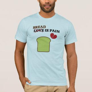El pan es camiseta del dolor
