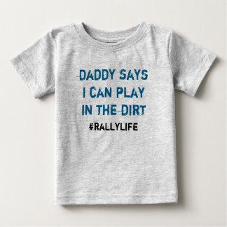 El papá dice el juego en suciedad camiseta de bebé