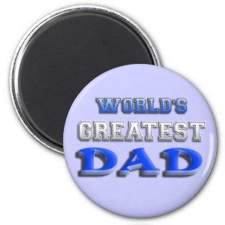 El papá más grande del mundo imán redondo 5 cm
