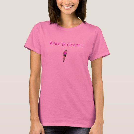 ¡El paseo es barato! Camiseta