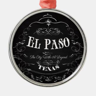 El Paso, Tejas - la ciudad con una leyenda Adorno Redondo Plateado