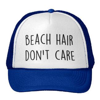 El pelo de la playa no cuida gorro de camionero