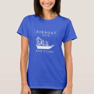 El pelo del Airboat, no cuida la camiseta