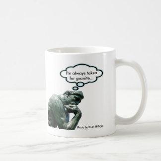 """El pensador - """"me toman siempre para el granito… taza básica blanca"""