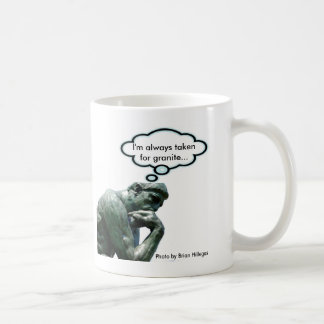 """El pensador - """"me toman siempre para el granito… taza clásica"""