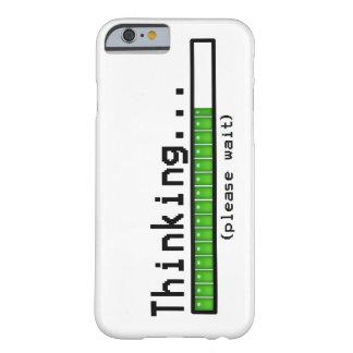 El pensamiento, espera por favor… funda de iPhone 6 barely there
