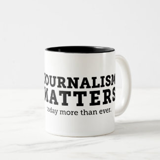 El periodismo importa hoy taza