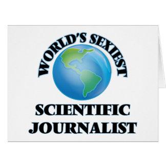 El periodista científico más atractivo del mundo felicitación