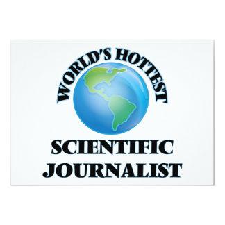 El periodista científico más caliente del mundo invitación 12,7 x 17,8 cm