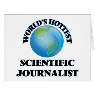 El periodista científico más caliente del mundo felicitación