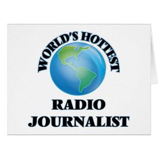 El periodista de radio más caliente del mundo felicitación