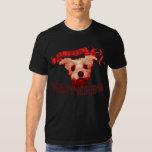 EL Perro Bastardo Camiseta