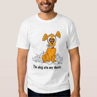el perro comió mi tesis camiseta