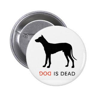 El perro es botón muerto