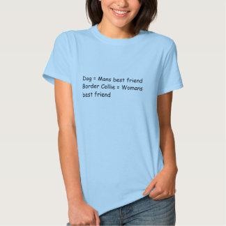 El perro = sirve el mejores collie = mujer del camisetas