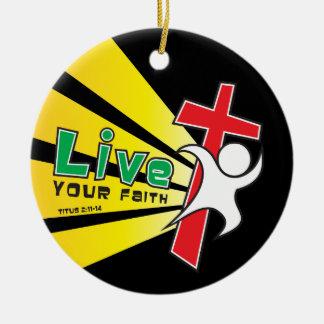 El personalizable vive su ornamento de la fe adorno redondo de cerámica