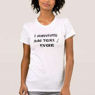 El personalizado I SOBREVIVIÓ la camiseta fina del