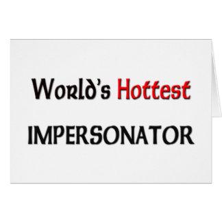 El personificador más caliente de los mundos felicitación