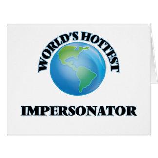 El personificador más caliente del mundo tarjeta de felicitación grande