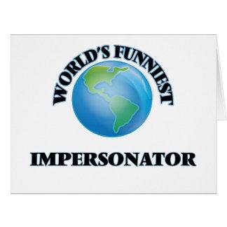 El personificador más divertido del mundo tarjeta de felicitación grande