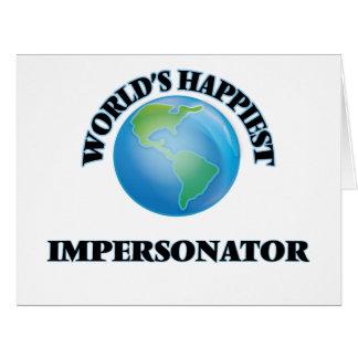El personificador más feliz del mundo tarjeta de felicitación grande