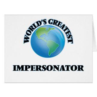El personificador más grande del mundo tarjeta de felicitación grande