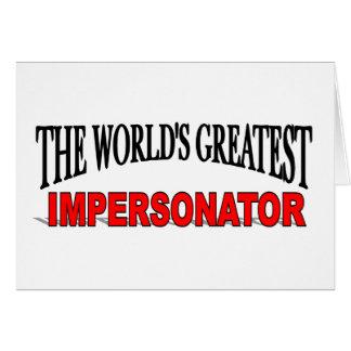 El personificador más grande del mundo tarjeta de felicitación