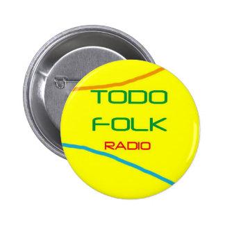 El pin de Todofolkradio. Llévatele puesto. Chapa Redonda De 5 Cm