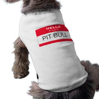 El pitbull divertido mi nombre es camisa conocida  camisetas de mascota