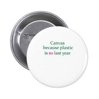 El plástico verde de la lona está tan el año pasad pins