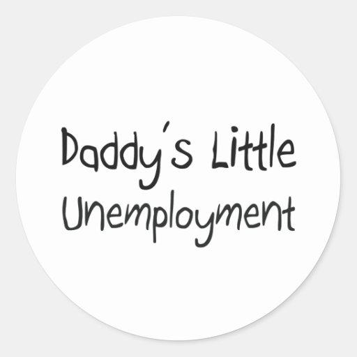 El poco desempleo del papá etiquetas