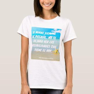 El poder del hoy camiseta