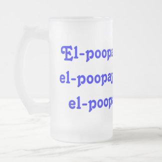 EL-poopay-EL-poopay… Taza De Cristal