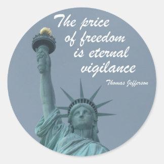 El precio de la libertad… pegatina redonda