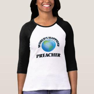 El predicador más feliz del mundo camisetas