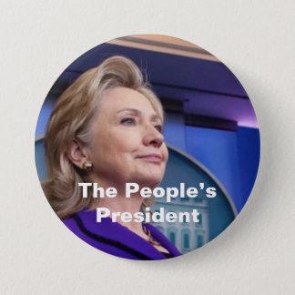 El presidente de la gente: Hillary 2016 Chapa Redonda De 7 Cm