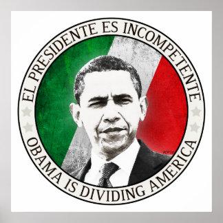 EL Presidente Es Incompetente Póster