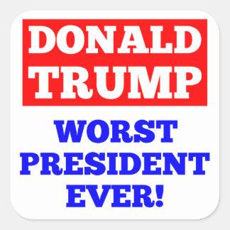 ¡El presidente peor Ever del TRIUNFO! Pegatina